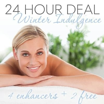 24 Hour Deal - 2Hr Winter Indulgence plus 4 Enhancers + GET 2 FREE!