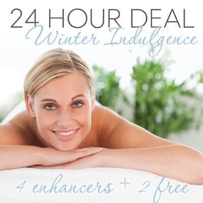 24 Hour Deal - 2Hr Winter Indulgence plus 4 Enhancers + GET 2 FREE!